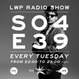 Lowup Radio Show s04e39