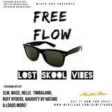 Free Flow Lost Skool Mix