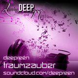 LovelyDeepMusic - Deepreén - Mystischer Traumzauber - LDM.cast #o39