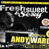 Fresh Sweet & Sexy Pres. DJ Andy Ward [L I V E] (Hipsta Bar 26th MAY 2012) F.S.S Promo
