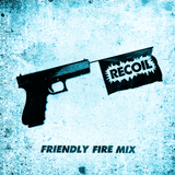friendly fire mix