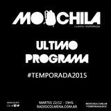 MOOCHILA #UltimoPrograma #Temporada2015 con UNDER MC, EL CHAVEZ, ERIC MANDARINA & YUMBER VERA ROJAS