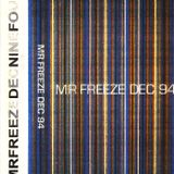 Mr Freeze - December 1994, Side B (progressive house / trance mix)