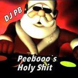 Peebooo`s Holy Shit