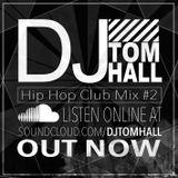 Hip Hop Club Mix #2