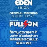 Ferry Corsten - Live @ Full On Eden, Ibiza (07.07.2013)