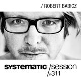 Robert Babicz - Systematic Session 311 - 03-Mar-2016