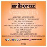 The Riberaz Weekly Top Ten 038