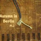 Lost Levels: Autumn In Berlin Pt. 2