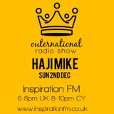 Outernational with Haji Mike on InspirationFM Sunday 2ND  November 2018