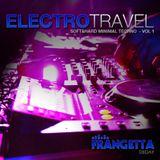 ELECTRO TRAVEL - From Minimal&Dub Electro to Minimal Techno