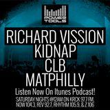 Episode 5-12-18 Ft: Richard Vission, Kidnap, CLB, & MatPhilly