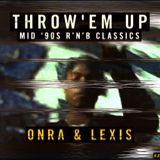 Onra & Lexis - Throw'em up