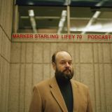 Tin Angel Podcast # 32 Marker Starling's LIFEY: A Musical Cosmology
