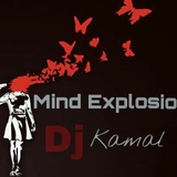 Mind Explosion. by Dj .Kamal.