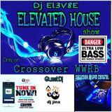 Dj El3V8E - Elevated House Show (October)  Guest mix by Dj Jinx