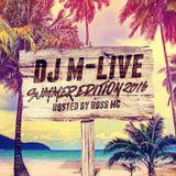DJ M-LIVE - SUMMER EDITION 2016