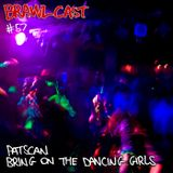 Patscan - Bring On The Dancing Girls