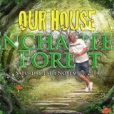 OUR HOUSE LIVE 15TH NOV 2014