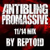 REPTOID Antiblingmix 11/14
