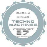 Sasha Minus - TECHNO MACHINES Podcast 27