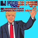 Election Day After Party - Top 40 Mix