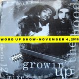Word Up Show - Nov. 4, 2016 - Hosted by Warren Peace, Pizzo, Five-Eight
