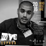 #107 WYA   Entrevista: Agustin Espada