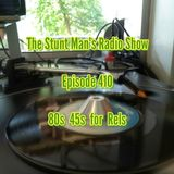 Episode 410-80s 45s for Rels-The Stunt Man's Radio Show
