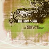 The RBM Show - 79th Episode