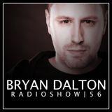 Bryan Dalton Radioshow #056