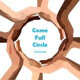 Come Full Circle (Part I)