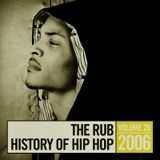 The Rub's Hip-Hop History 2006 Mix