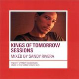 Sandy Rivera - Kings Of Tomorrow Sessions - 2001
