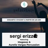 Nits amb Dj (August 3rd, 2019) - sergi erizzo ft. Magasax & Aurelio Vargas Percussion