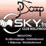 Bollyctro Ep7 On Skyfm Club Bollywood - DJ Scoop Aired 2013-10-25