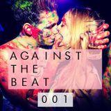 Against The Beat Ξ 001