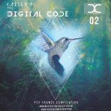 Kaiser T pres. DIGITAL CODE - Psy Trance Compilation Mix Episode 2