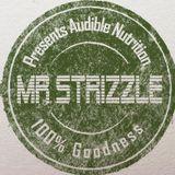 Mr Strizzle Presents Audible Nutrition (Mix 4/ A1)