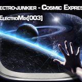 Electro-junkier - Cosmic Express @ ElectroMix [003]