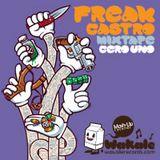 Wakale Mixtape 001 - Freak Castro
