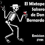 El Mixtape Salsero de Don Bernardo - Emisión #191