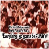 Fufu Funk Fix No. 4
