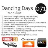 Dancing Days Podcast 071 (DDP#071)