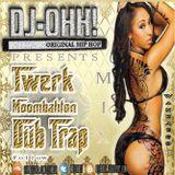DJ OHH! Twerk Moombahton DUB TRVP MIX
