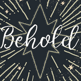 Behold: Christmas Hope - Part 3 - Audio