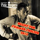 Ready for Summer Shelter 2015