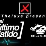 CHUS S.O.S - ULTIMO LATIDO THELUXE CLUB MUSIC