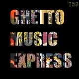 GHETTO MUSIC EXPRESS