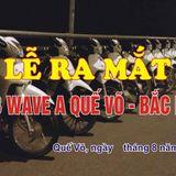 Hit 1 Like Với Wave A Quế Võ .. Thân Tặng AE Wave A Quế Võ - DJ Quậy ĐôngAnh